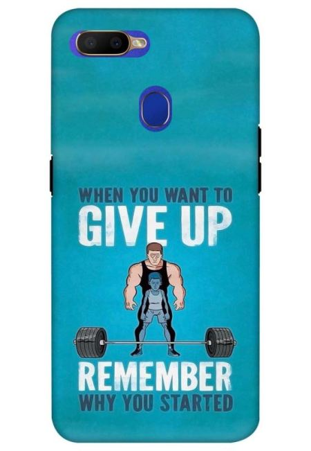 When You Wnat To Give Up Remember Why You Started Mobile Cover For Oppo A5S