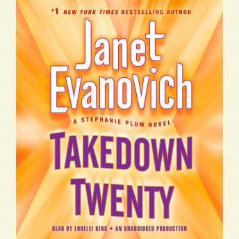 Listen To Takedown Twenty A Stephanie Plum Novel By Janet Evanovich