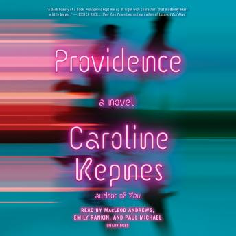 Providence: A Novel, Caroline Kepnes