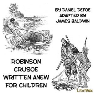 Robinson Crusoe Written Anew for Children Audio book by