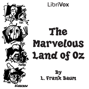 Listen to Marvelous Land of Oz by L. Frank Baum at