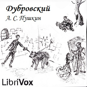 Listen to Dubrovsky by Alexander Pushkin at Audiobooks.com
