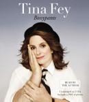 Bossypants, Tina Fey