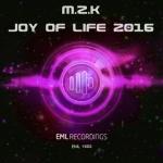 M.z.K -Joy Of Life 2016