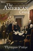 The American Crisis Thomas Paine Feedbooks