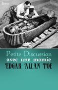 Petite Discussion Avec Une Momie : petite, discussion, momie, Petite, Discussion, Momie, Edgar, Allan, Feedbooks