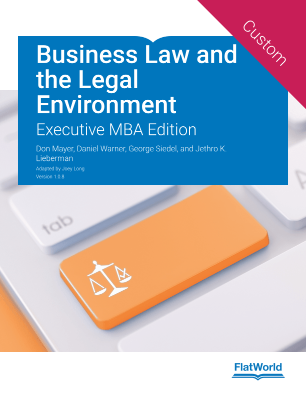 Business Law and the Legal Environment Executive MBA Edition