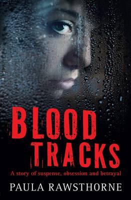 Blood Tracks by Paula Rawsthorne