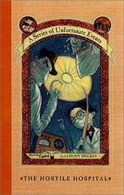 The Hostile Hospital A Series of Unfortunate Events Book 8 September 4 2001 edition  Open