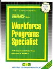 Workforce Programs Specialist Test Preparation Study Guide Questions And Answers The Passbook