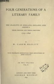 Cover of: Four generations of a literary family by Hazlitt, William Carew