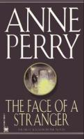 The Face of a Stranger (William Monk Novels)