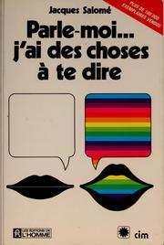 J Ai Des Choses A Te Dire : choses, Parle, Moi--, Choses, (1982, Edition), Library