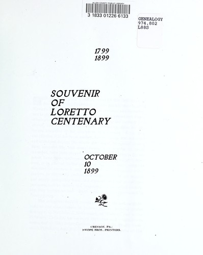 Souvenir of Loretto centenary, October 10, 1899 (1899