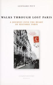 Walks through lost Paris : a journey into the heart of