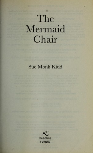 the mermaid chair custom indoor cushions 2006 edition open library cover of sue monk kidd