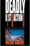 Deadly Distractions (A Stan Turner Mystery)