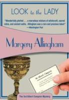 Look to the Lady (Felony & Mayhem Mysteries) (Albert Campion Mysteries)