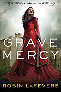 Grave Mercy (His Fair Assassin Trilogy #1) Cover, Grave Mercy Robin LaFevers, hardcover, review, book cover, design, girls in gowns, marketing, target audience, crossbow, pretty dress, lame, YA, young adult, medival