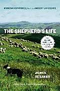 The Shepherd's Life: Modern Dispatches from an Ancient Landscape Cover