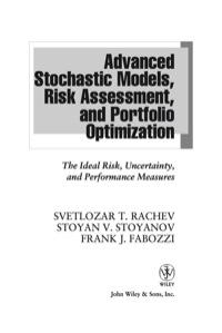 Advanced Stochastic Models, Risk Assessment, and Portfolio