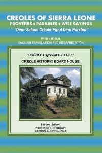 Creole Sayings : creole, sayings, Creoles, Sierra, Leone, Proverbs, ?Parables?Wise, Sayings, 9781546252733,, 9781546252726, VitalSource