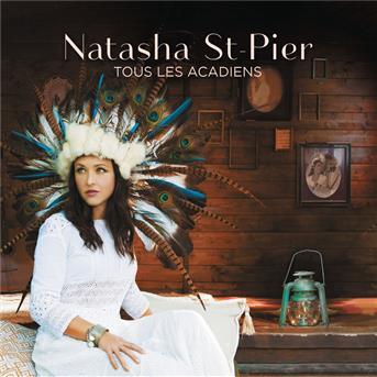 Natasha StPier  Tous les acadiens  coute gratuite et tlchargement MP3