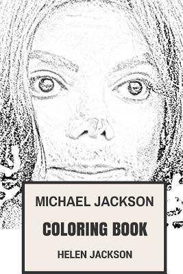 Michael Jackson Coloring Book : King of Pop and the