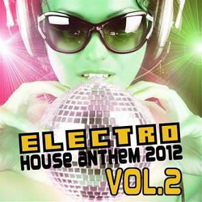Compilation  Electro House (anthem 2012, Vol 2
