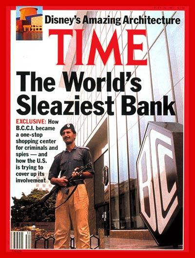 TIME Magazine Cover: The B.C.C.I. Scandal - July 29, 1991 - Scandals -  Banking