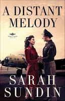 LitFuse Blog Tour&Review: A Distant Melody:Wings of Glory bk. 1 by Sarah Sundin