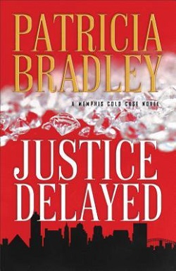 Revell Reads Review: A Justice Delayed by Patricia Bradley