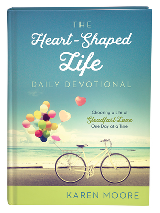 Barbour Review Crew Review: The Heart Shaped Life Daily Devotional by Karen Moore