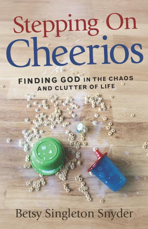 LitFuse Blog Tour Review: Stepping On Cheerios by Betsy Singleton Synder + GIVEAWAY