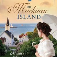 Review: My Heart Belongs On Mackinac Island:Maude's Mooring by Carrie Fancett Pagels