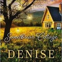 TLC Book Tours Review: Sweetbriar Cottage by Denise Hunter