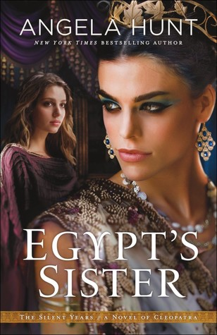 Egypt's Sister: A Novel of Cleopatra