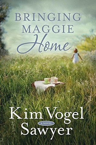 Blogging For Books Review: Bringing Maggie Home by Kim Vogel Sawyer