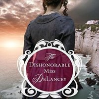 Kregel Blog Tour Review: The Dishonorable Miss DeLancey by Carolyn Miller
