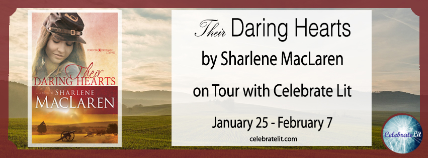 CelebrateLit Blog Tour Review: Their Daring Hearts by Sharlene MacLaren