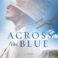 Launch Team ARC Review: Across The Blue by Carrie Turansky