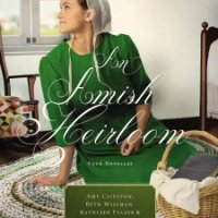 Review: An Amish Heirloom by Amy Clipston, Kelly Irvin, Kathleen Fuller, and Beth Wiseman