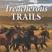 Celebrate Lit Blog Tour Review: Treacherous Trails by Dana Mentink