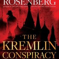 Review: The Kremlin Conspiracy by Joel C. Rosenberg