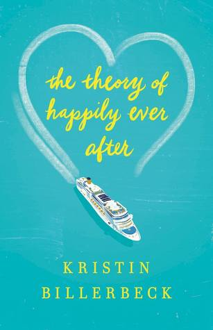 Review: The Theory Of Happily Ever After by Kristin Billerbeck