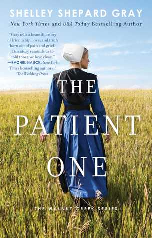 eARC Review: The Patient One by Shelley Shepard Gray