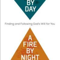 Book Review: A Cloud By Day, A Fire By Night: Finding And Following God's Will For You by A.W. Tozer