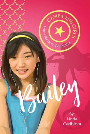 Camp Club Girls: Bailey
