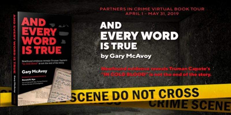 PICT Guest Post & Spotlight: And Every Word Is True by Gary McAvoy