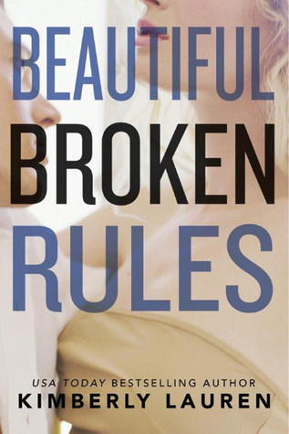 Review: Beautiful Broken Rules by Kimberly Lauren